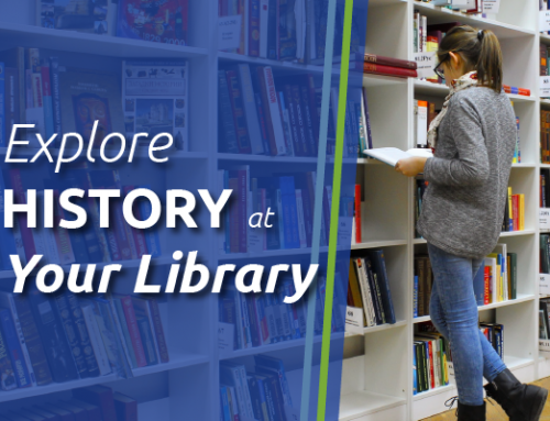 Five Ways to Explore History at Your Library