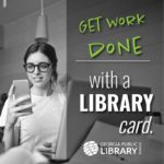 get work done with a library card graphic